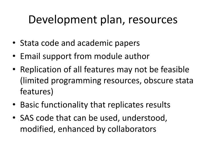 Development plan, resources