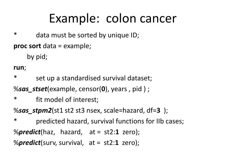 Example:  colon cancer