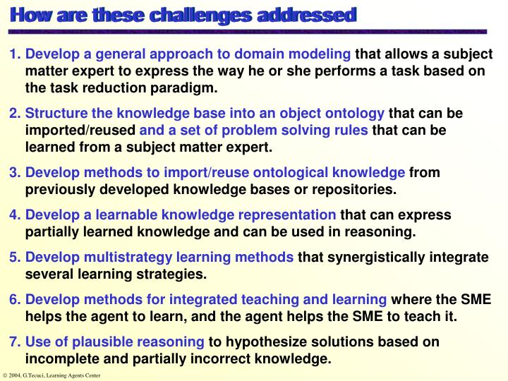How are these challenges addressed
