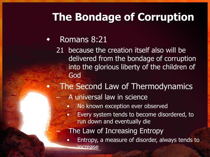 The Bondage of Corruption