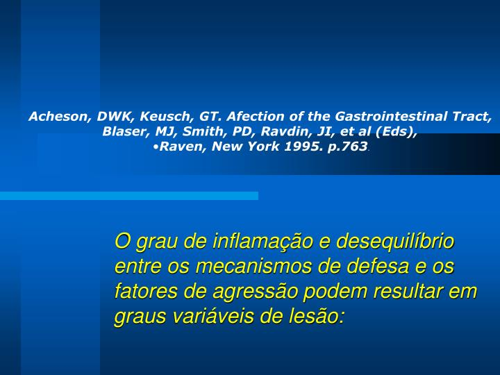 Acheson, DWK, Keusch, GT. Afection of the Gastrointestinal Tract,