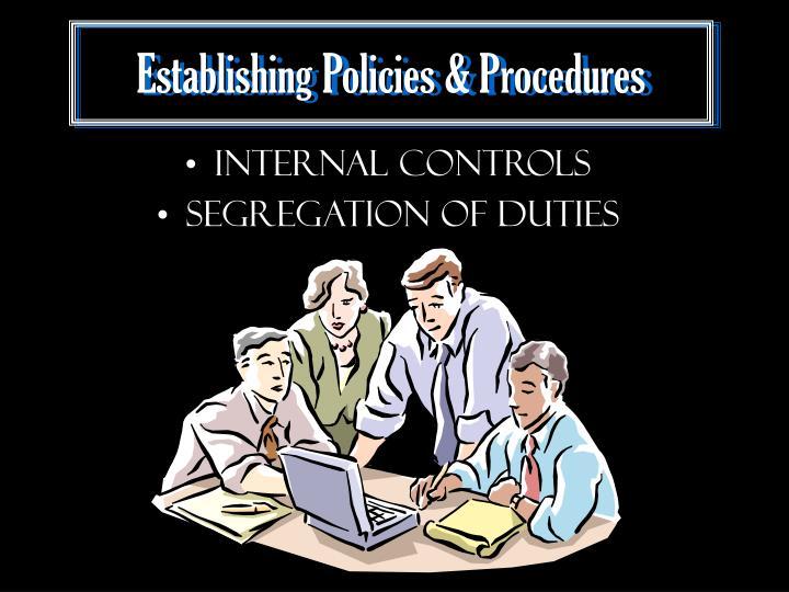 Establishing Policies & Procedures