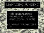 managing funding