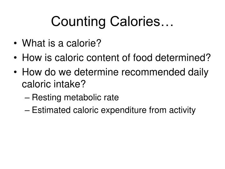 Counting Calories…