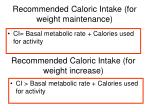 recommended caloric intake for weight maintenance