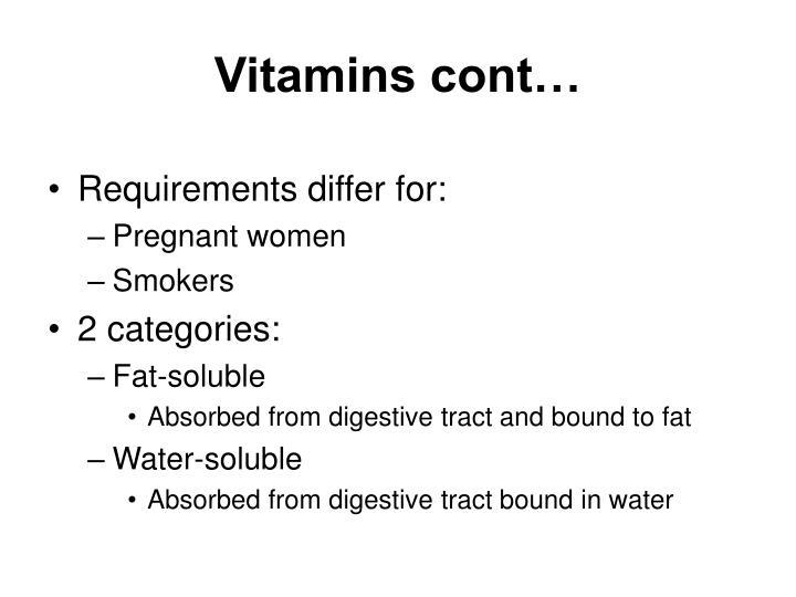 Vitamins cont…