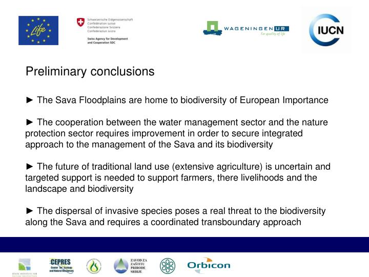 ► The Sava Floodplains are home to biodiversity of European Importance
