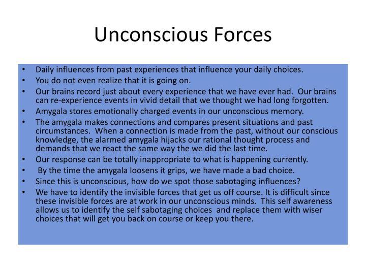 Unconscious Forces
