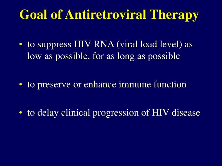 Goal of Antiretroviral Therapy