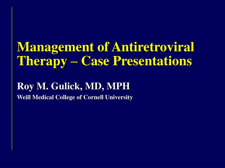 Management of Antiretroviral