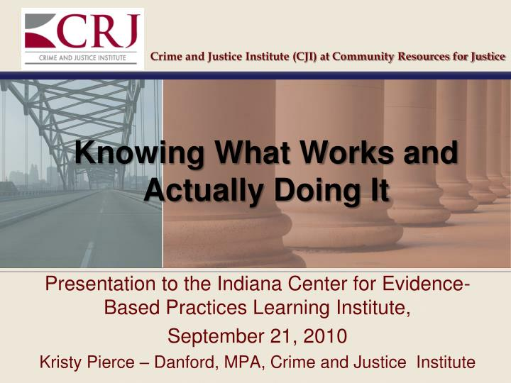 Crime and Justice Institute (CJI) at Community Resources for Justice
