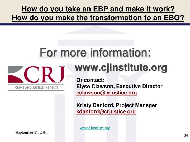 How do you take an EBP and make it work?