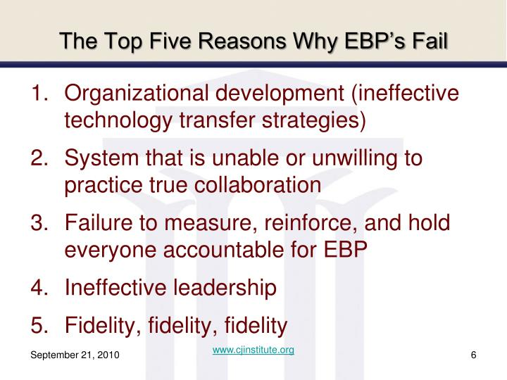 The Top Five Reasons Why EBP's Fail