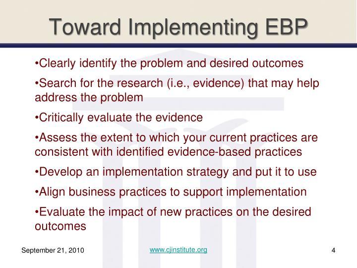 Toward Implementing EBP