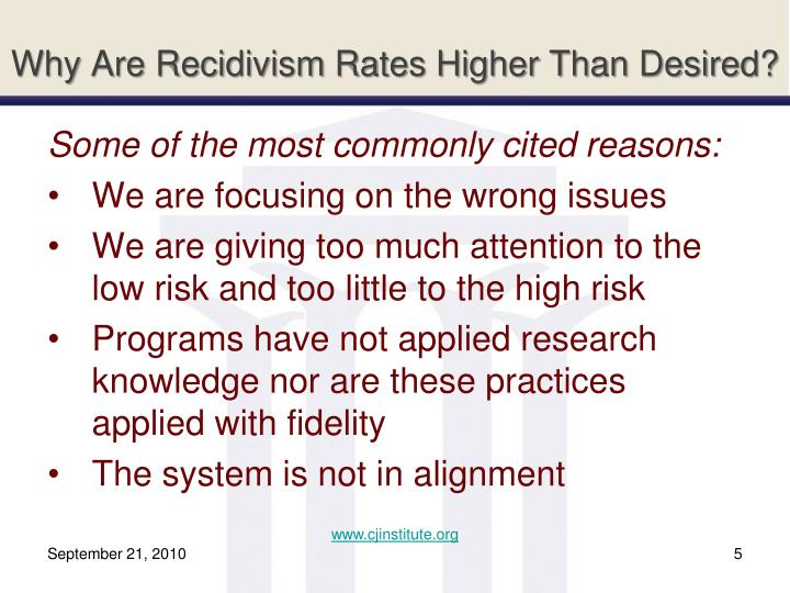 Why Are Recidivism Rates Higher Than Desired?