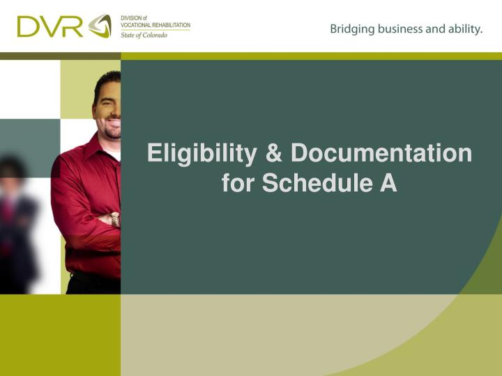 Eligibility & Documentation for Schedule A