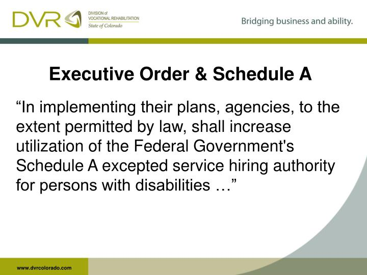 Executive Order & Schedule A