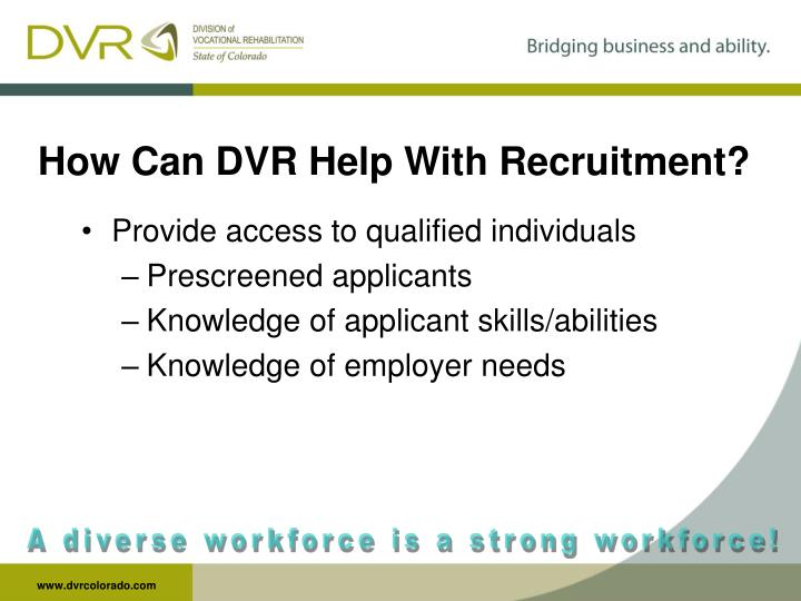 How Can DVR Help With Recruitment?