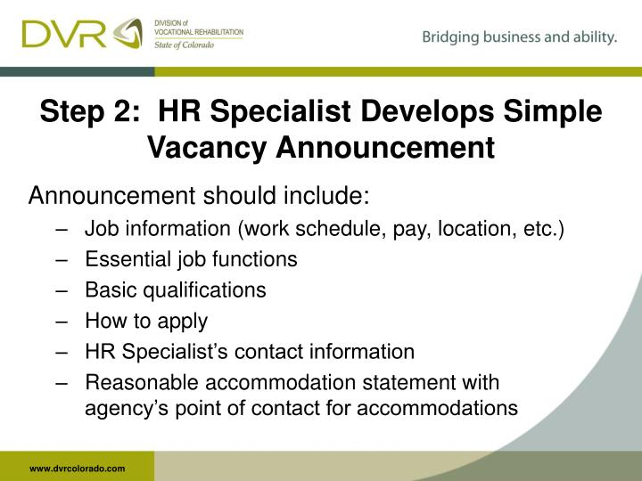 Step 2:  HR Specialist Develops Simple Vacancy Announcement