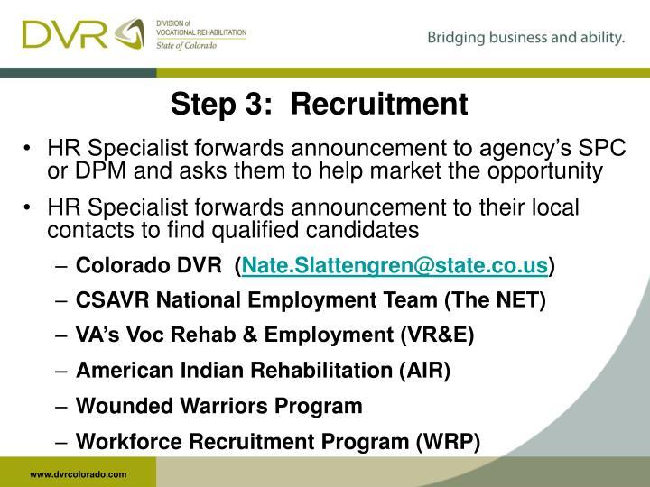 Step 3:  Recruitment