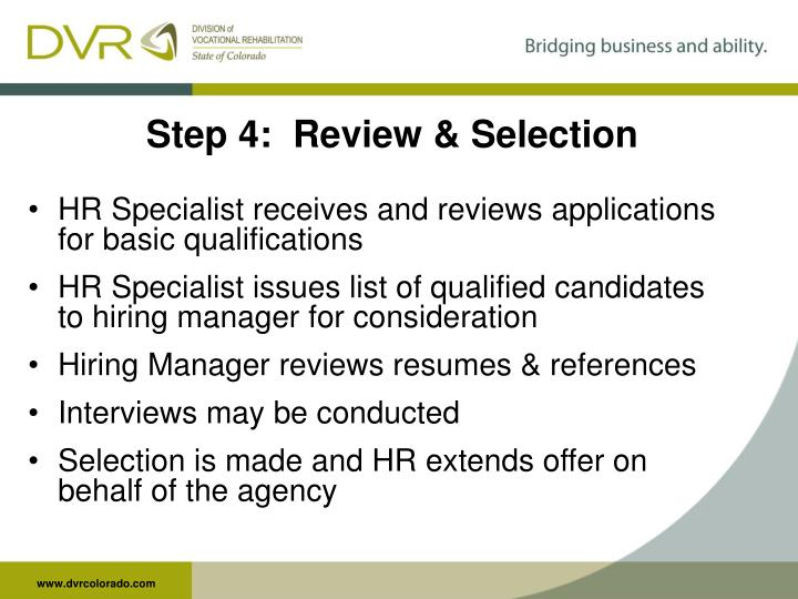 Step 4:  Review & Selection