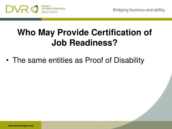 Who May Provide Certification of Job Readiness?