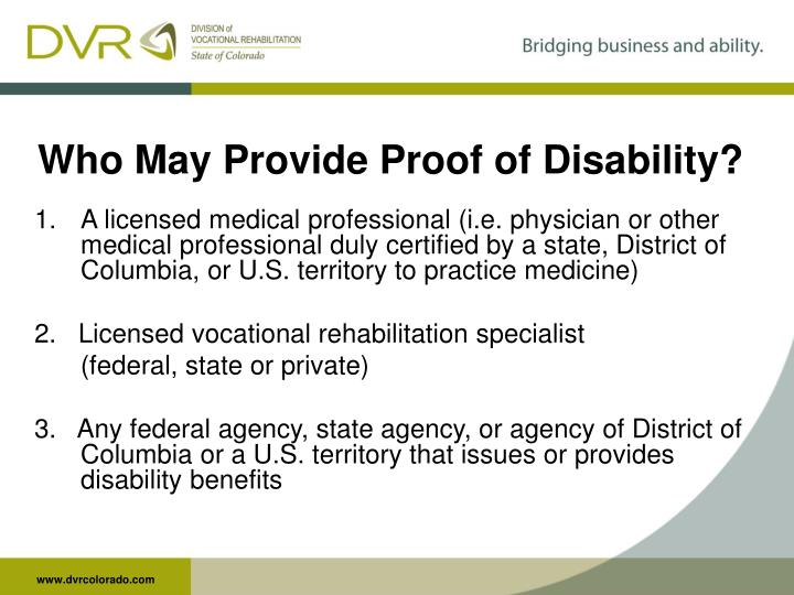 Who May Provide Proof of Disability?