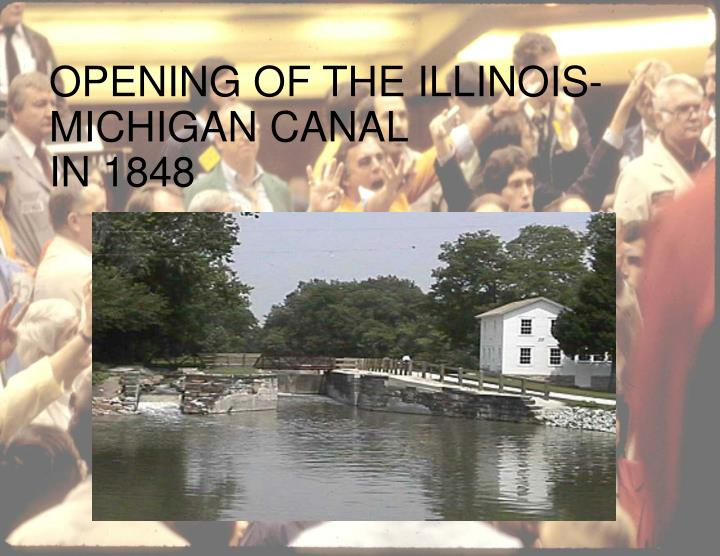 OPENING OF THE ILLINOIS-MICHIGAN CANAL