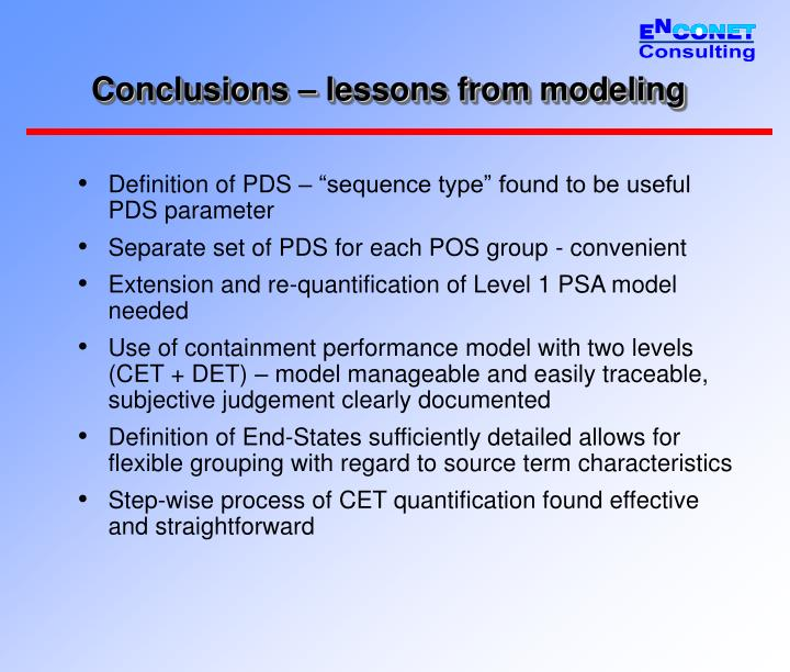 Conclusions – lessons from modeling