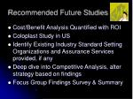 recommended future studies