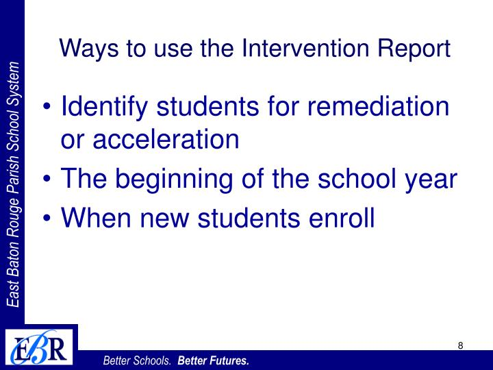 Ways to use the Intervention Report