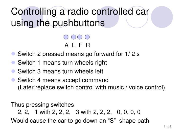 Controlling a radio controlled car