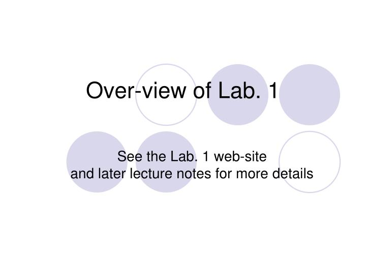 over view of lab 1