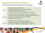 quality in southern indiana scott county economic development corporation