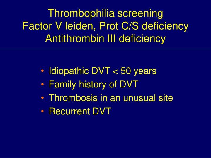 Thrombophilia screening