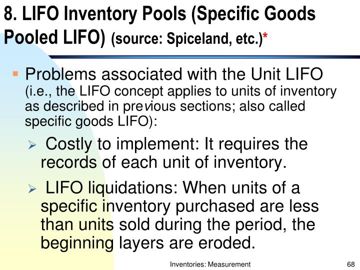 8. LIFO Inventory Pools (Specific Goods Pooled LIFO)
