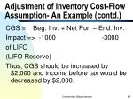 adjustment of inventory cost flow assumption an example contd