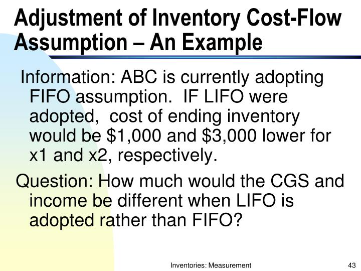 Adjustment of Inventory Cost-Flow Assumption – An Example