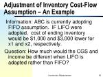 adjustment of inventory cost flow assumption an example