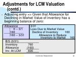 adjustments for lcm valuation contd