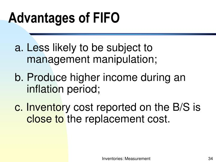Advantages of FIFO