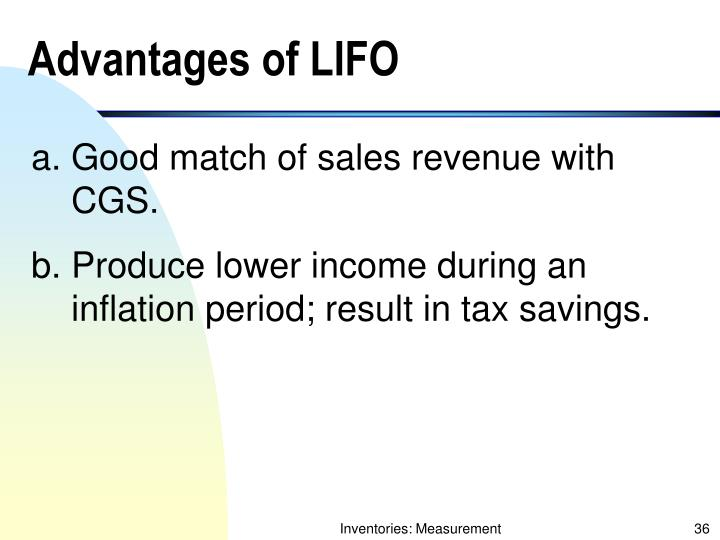 Advantages of LIFO