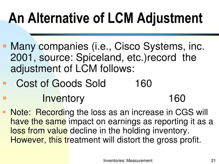 An Alternative of LCM Adjustment