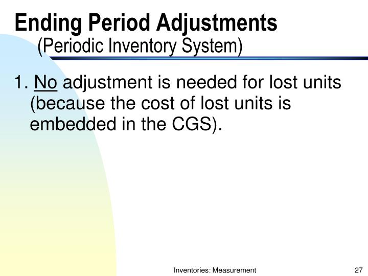 Ending Period Adjustments