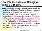 footnote disclosure of changing from fifo to lifo