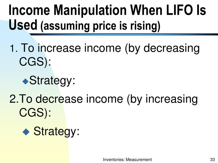 Income Manipulation When LIFO Is Used