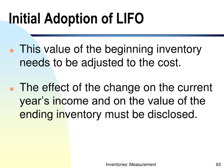 Initial Adoption of LIFO