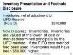 inventory presentation and footnote disclosure