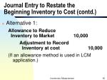 journal entry to restate the beginning inventory to cost contd