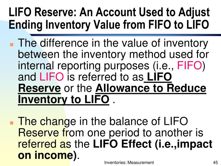 LIFO Reserve: An Account Used to Adjust Ending Inventory Value from FIFO to LIFO